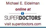 Michael E. Eidelman - SuperDoctors